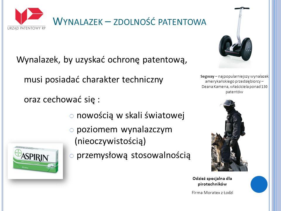 W YNALAZEK – ZDOLNOŚĆ PATENTOWA Wynalazek, by uzyskać ochronę patentową, musi posiadać charakter techniczny oraz cechować się : nowością w skali świat