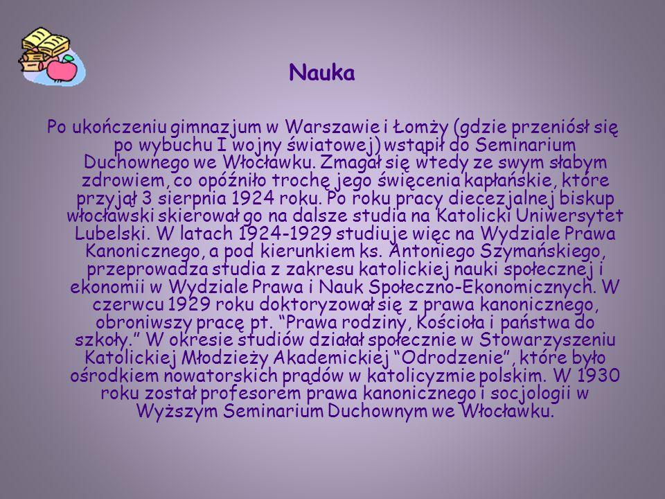 Po ukończeniu gimnazjum w Warszawie i Łomży (gdzie przeniósł się po wybuchu I wojny światowej) wstąpił do Seminarium Duchownego we Włocławku. Zmagał s