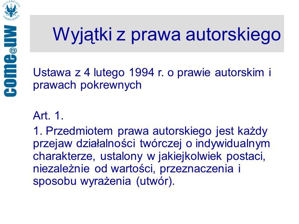 Wyjątki z prawa autorskiego Ustawa z 4 lutego 1994 r.