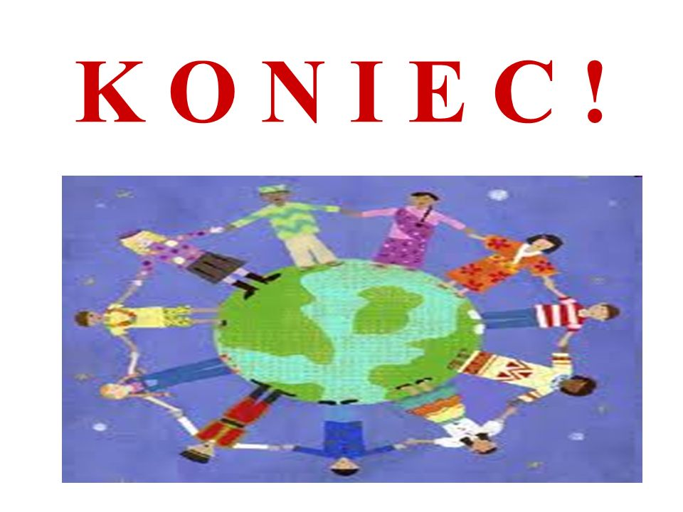 K O N I E C !