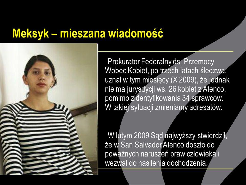 Meksyk – mieszana wiadomość Prokurator Federalny ds.