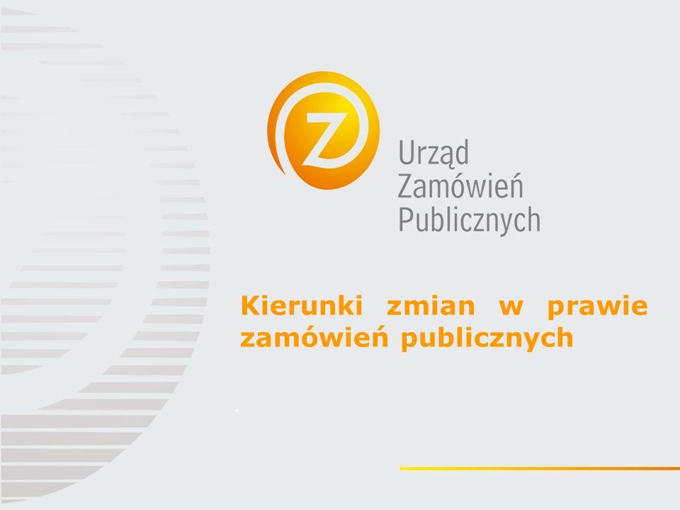 Kierunki zmian w prawie zamówień publicznych.