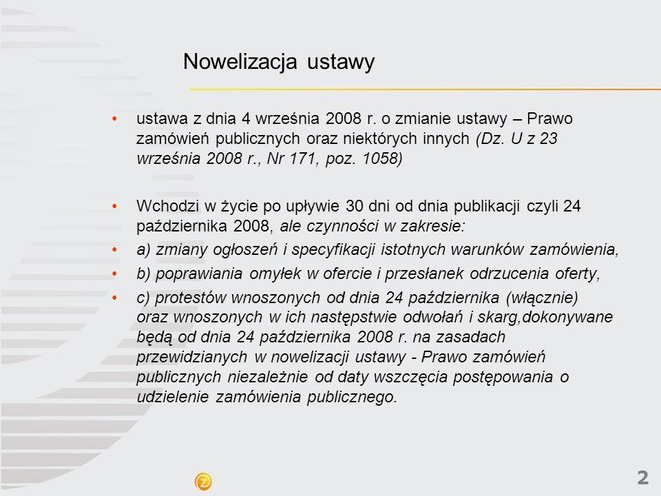 2 Nowelizacja ustawy ustawa z dnia 4 września 2008 r.