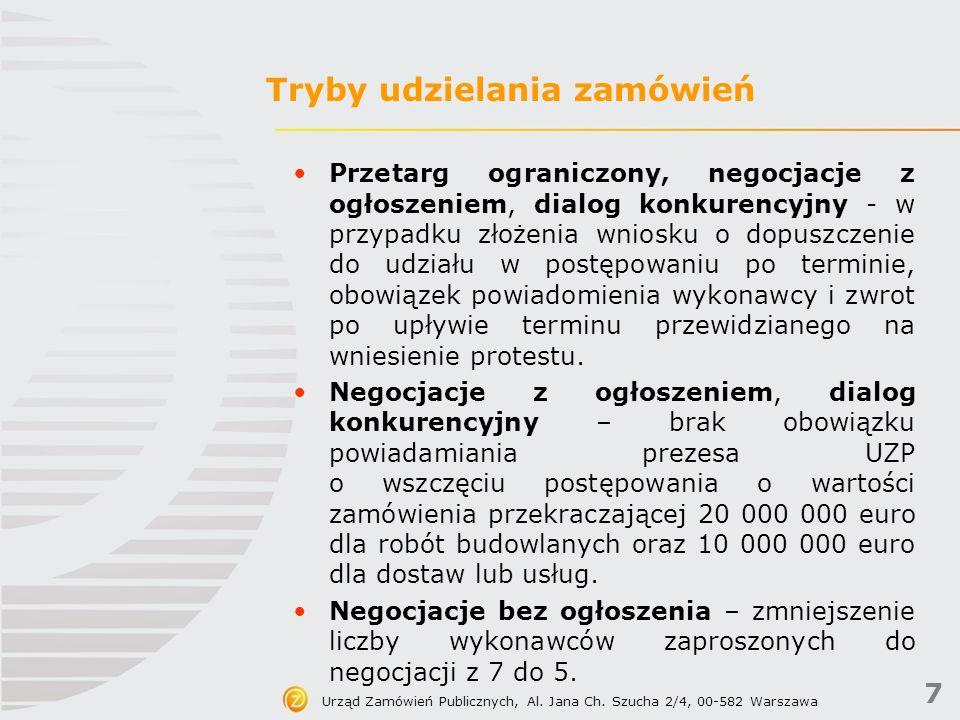 7 Urząd Zamówień Publicznych, Al. Jana Ch.