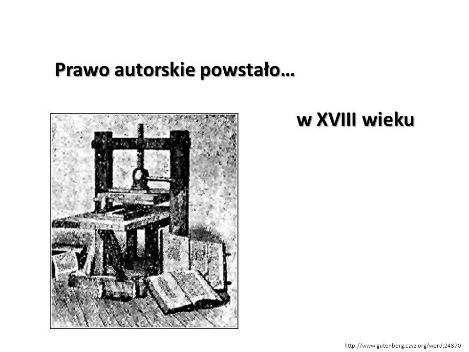 Prawo autorskie powstało… w XVIII wieku http://www.gutenberg.czyz.org/word,24870
