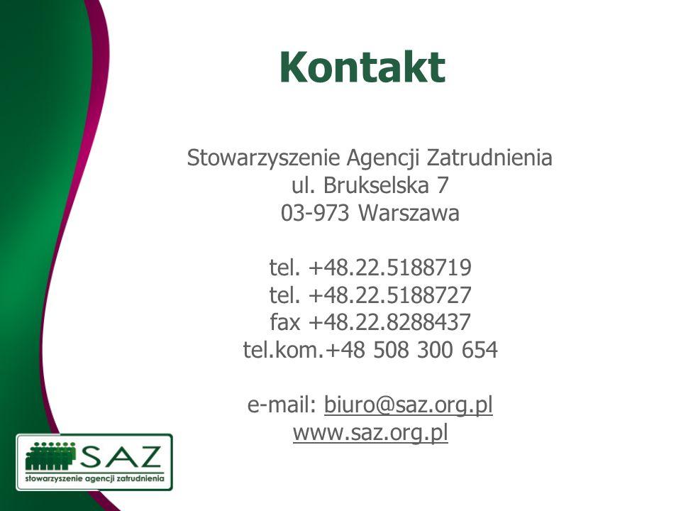 Kontakt Stowarzyszenie Agencji Zatrudnienia ul. Brukselska 7 03-973 Warszawa tel.