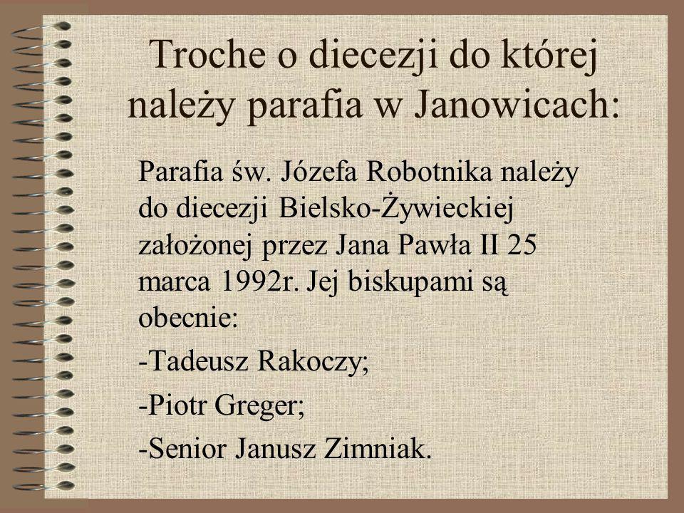 Troche o diecezji do której należy parafia w Janowicach: Parafia św.
