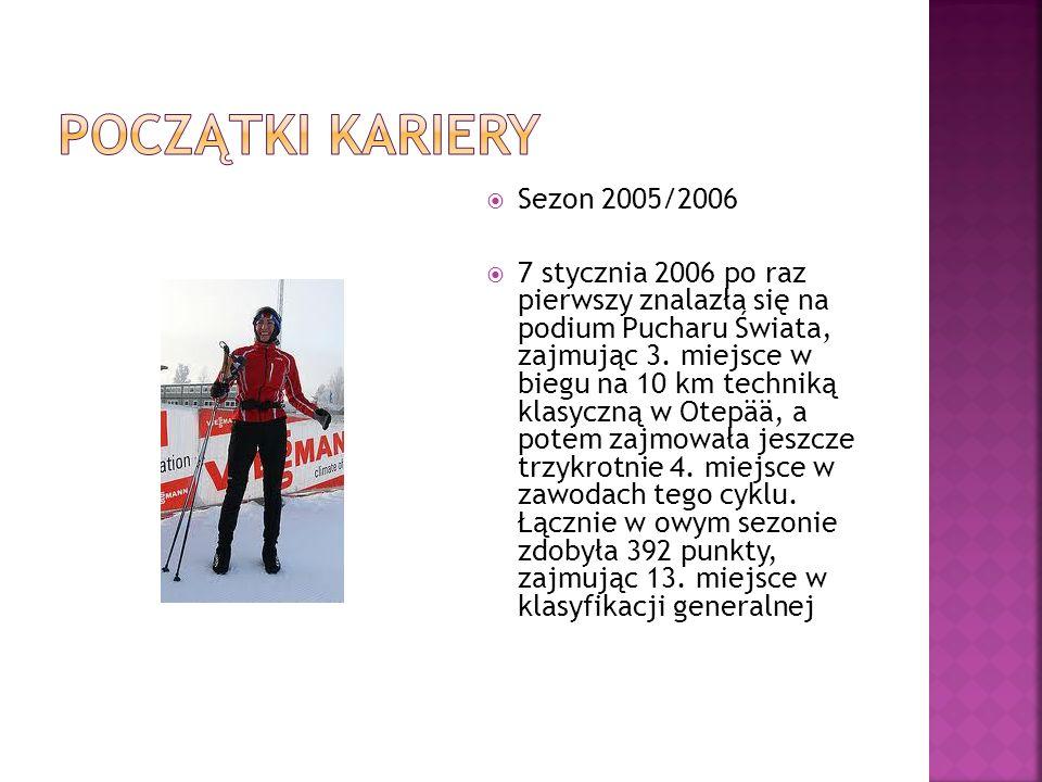 Sezon 2005/2006 7 stycznia 2006 po raz pierwszy znalazła się na podium Pucharu Świata, zajmując 3. miejsce w biegu na 10 km techniką klasyczną w Otepä