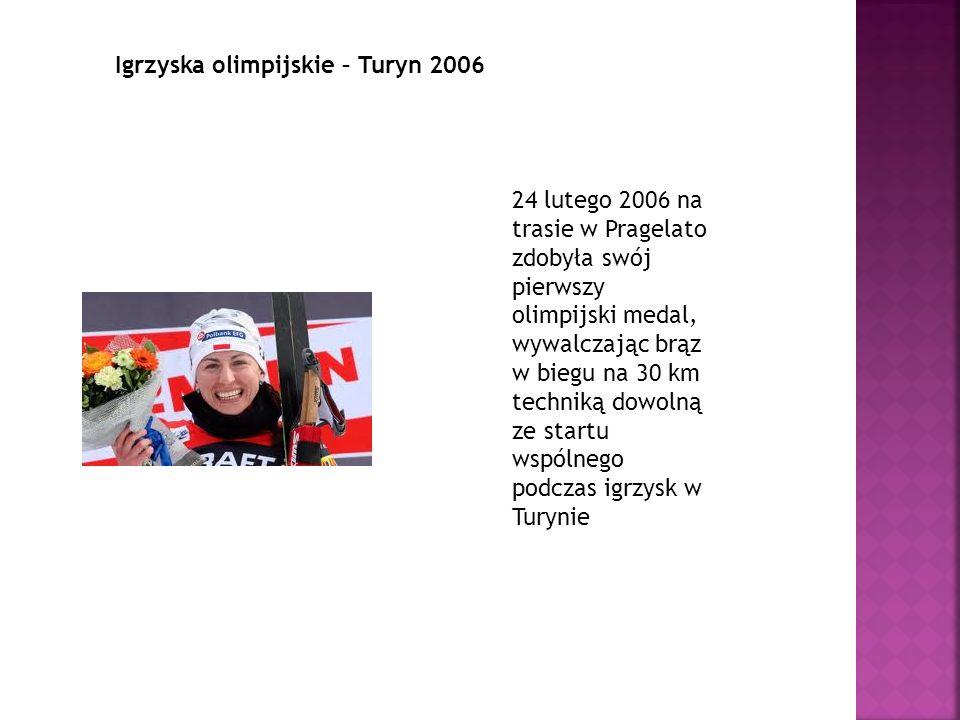 Igrzyska olimpijskie – Turyn 2006 24 lutego 2006 na trasie w Pragelato zdobyła swój pierwszy olimpijski medal, wywalczając brąz w biegu na 30 km techn