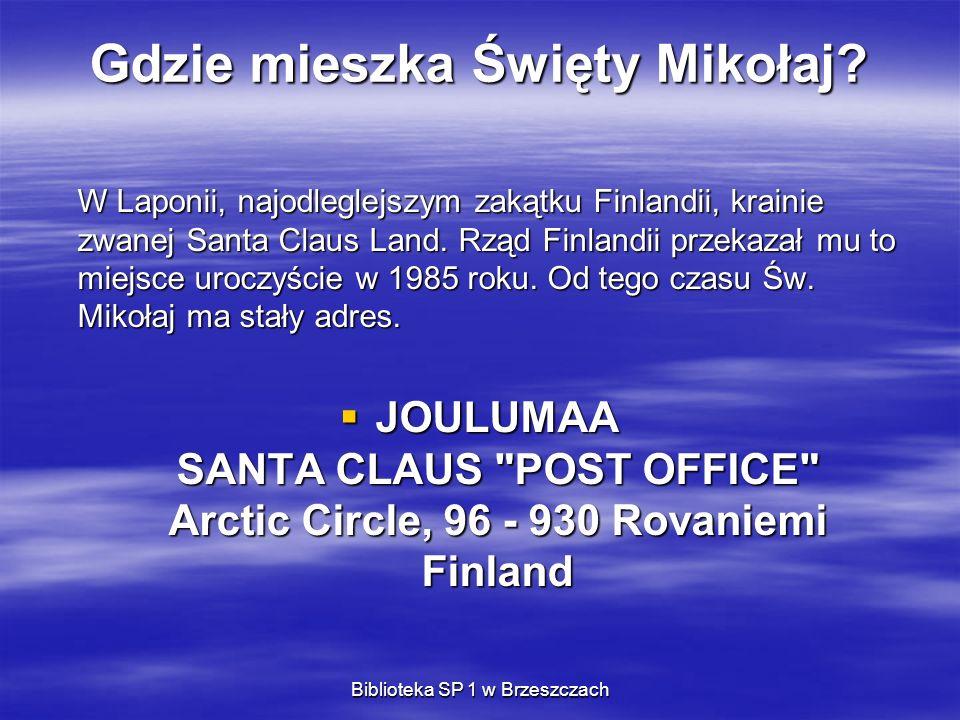 Gdzie mieszka Święty Mikołaj? W Laponii, najodleglejszym zakątku Finlandii, krainie zwanej Santa Claus Land. Rząd Finlandii przekazał mu to miejsce ur
