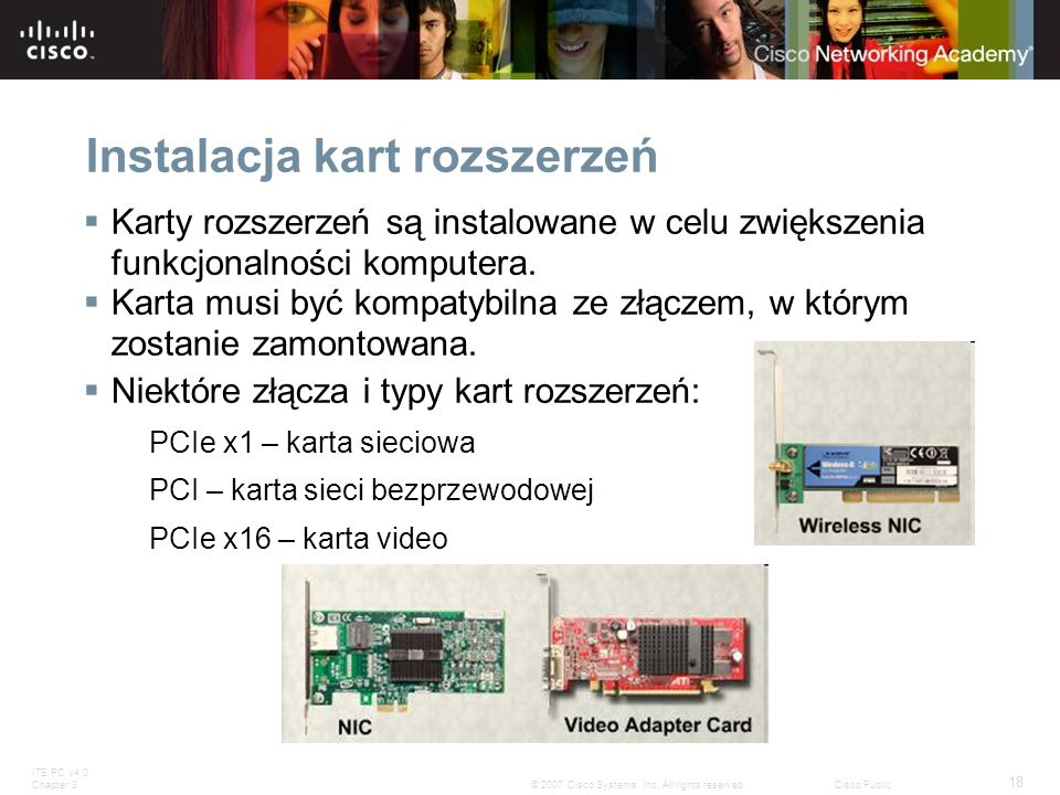 ITE PC v4.0 Chapter 3 18 © 2007 Cisco Systems, Inc.