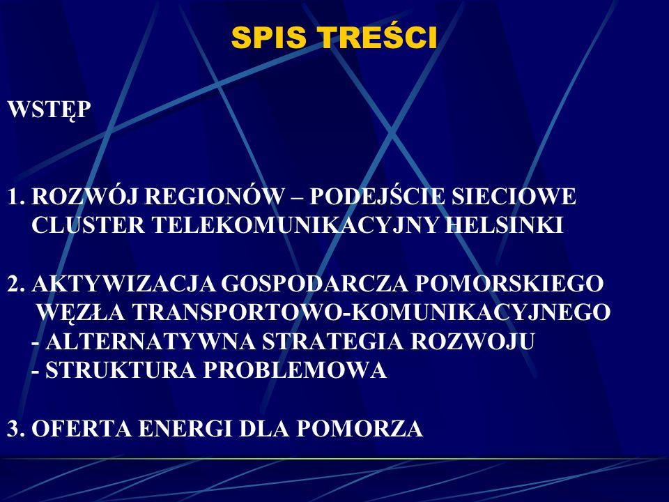 ALTERNATYWNA STRATEGIA ROZWOJU DIAGNOZA STANU Po piąte: Lansowana przez autorów oficjalnej strategii teza o stracie na znaczeniu geostrategicznego położenia Trójmiasta w Polsce i w Europie jest ewidentnym błędem.