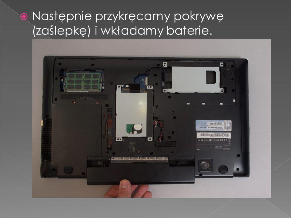 Następnie przykręcamy pokrywę (zaślepkę) i wkładamy baterie.