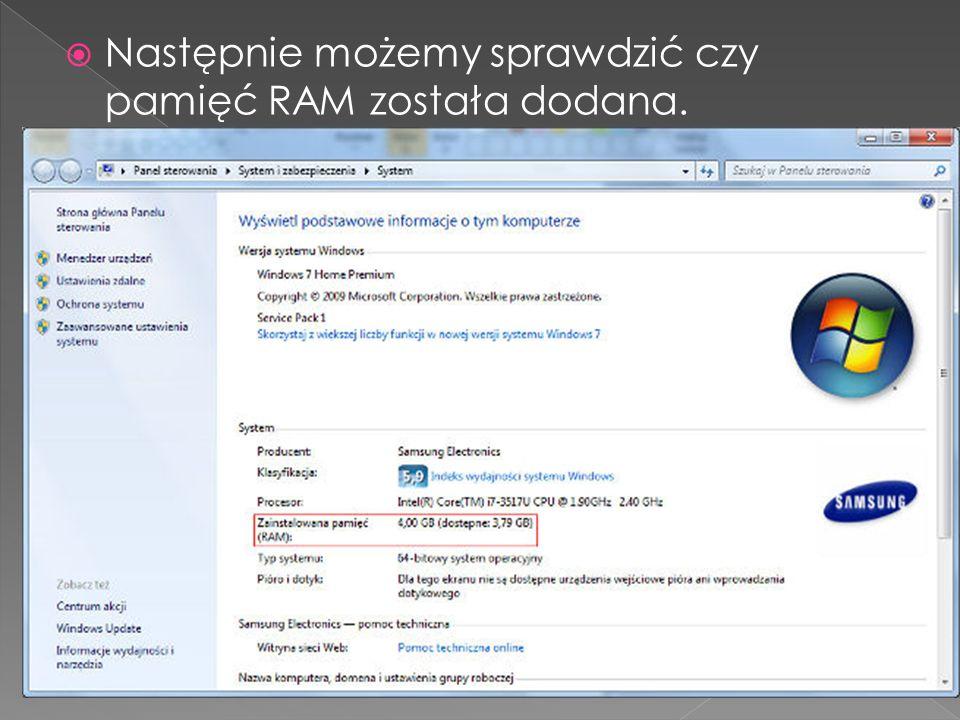 Następnie możemy sprawdzić czy pamięć RAM została dodana.