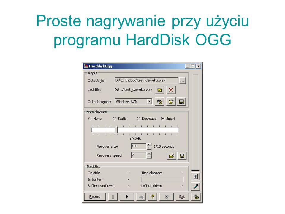 Proste nagrywanie przy użyciu programu HardDisk OGG