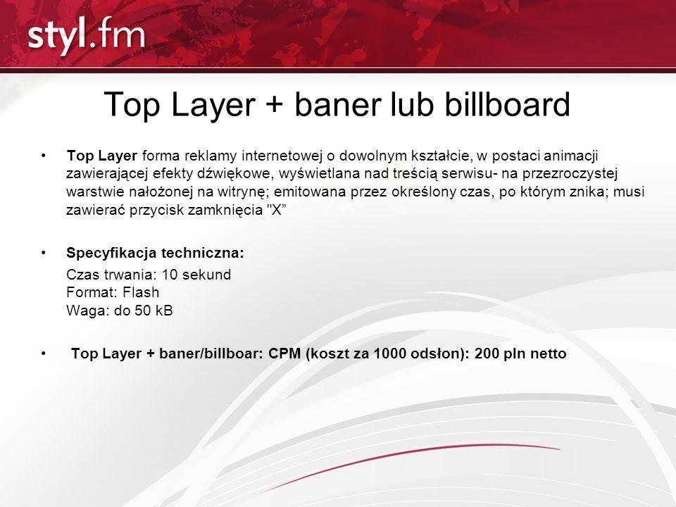 Top Layer + baner lub billboard Top Layer forma reklamy internetowej o dowolnym kształcie, w postaci animacji zawierającej efekty dźwiękowe, wyświetla