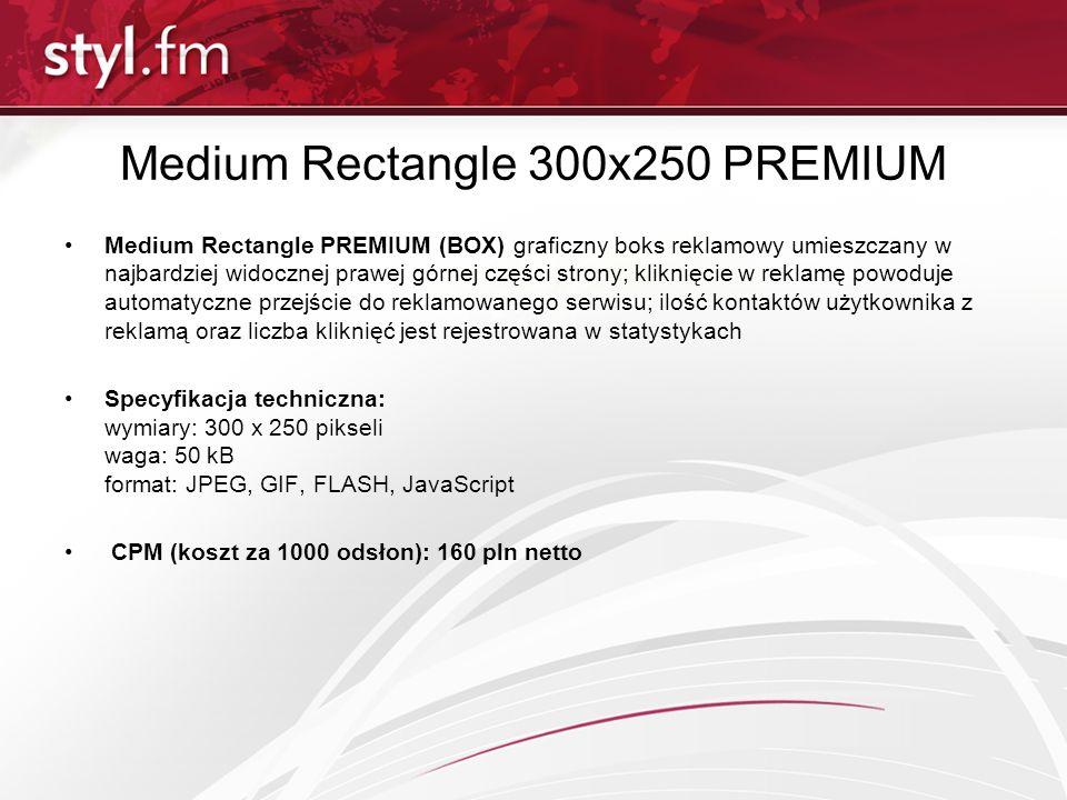Medium Rectangle 300x250 PREMIUM Medium Rectangle PREMIUM (BOX) graficzny boks reklamowy umieszczany w najbardziej widocznej prawej górnej części stro