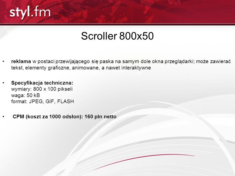 Scroller 800x50 reklama w postaci przewijającego się paska na samym dole okna przeglądarki; może zawierać tekst, elementy graficzne, animowane, a nawe