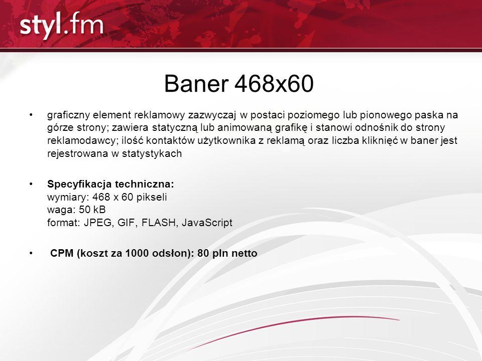 Baner 468x60 graficzny element reklamowy zazwyczaj w postaci poziomego lub pionowego paska na górze strony; zawiera statyczną lub animowaną grafikę i