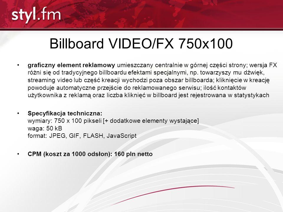 Billboard VIDEO/FX 750x100 graficzny element reklamowy umieszczany centralnie w górnej części strony; wersja FX różni się od tradycyjnego billboardu e
