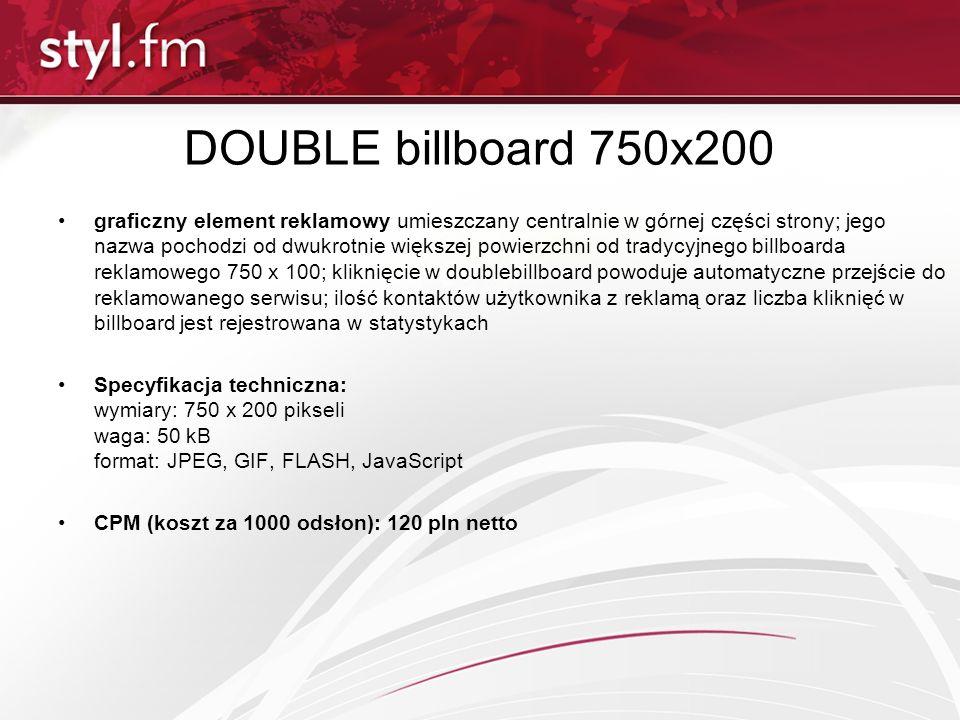 DOUBLE billboard 750x200 graficzny element reklamowy umieszczany centralnie w górnej części strony; jego nazwa pochodzi od dwukrotnie większej powierz