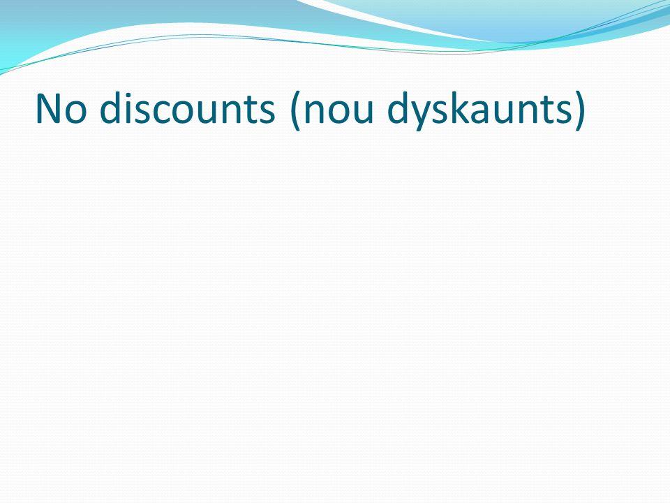 No discounts (nou dyskaunts)