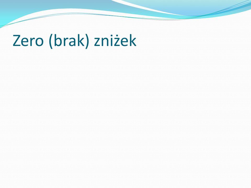 Zero (brak) zniżek