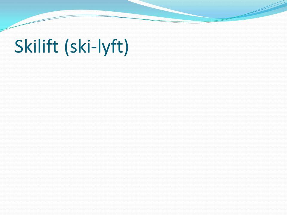 Skilift (ski-lyft)