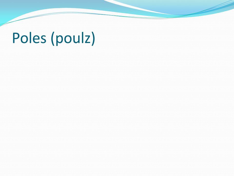 Poles (poulz)