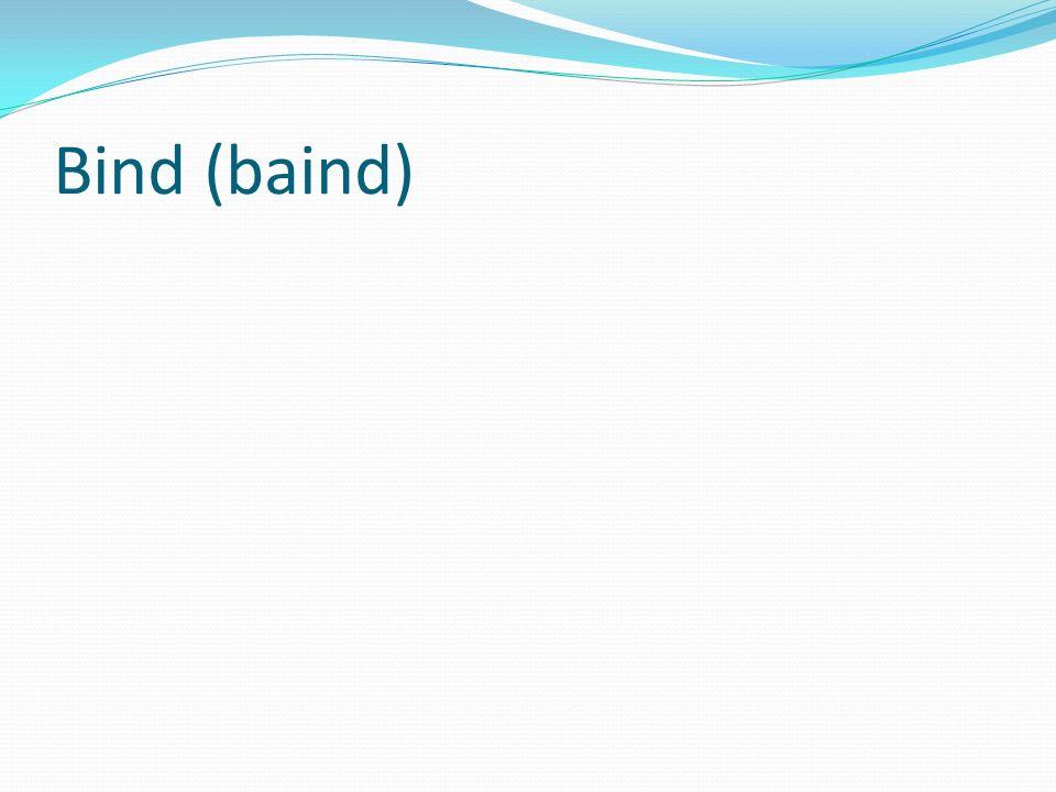 Bind (baind)