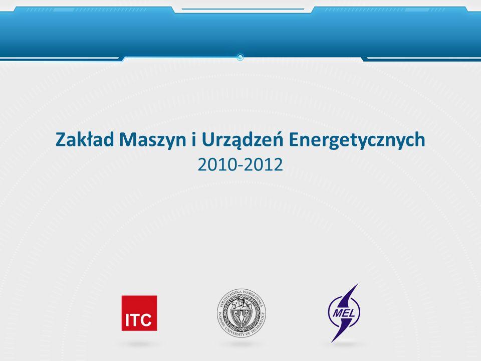 Zakład Maszyn i Urządzeń Energetycznych 2010-2012