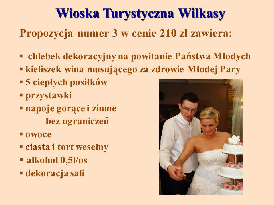 Wioska Turystyczna Wilkasy Wioska Turystyczna Wilkasy Propozycja numer 3 w cenie 210 zł zawiera: chlebek dekoracyjny na powitanie Państwa Młodych kiel
