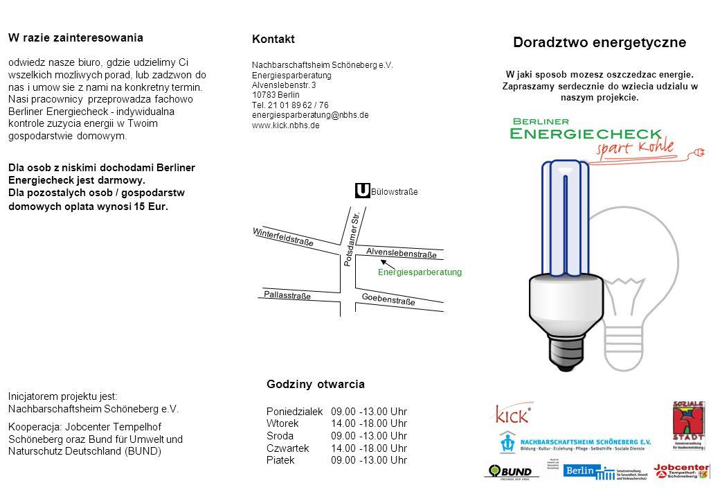 Berliner Energiecheck Indywidualna analiza zuzycia energi w Twoim gospodarstwie domowym Dzieki naszym poradom dowiesz sie w jaki sposob mozesz zredukowac zuzycie energii w swoim domu.