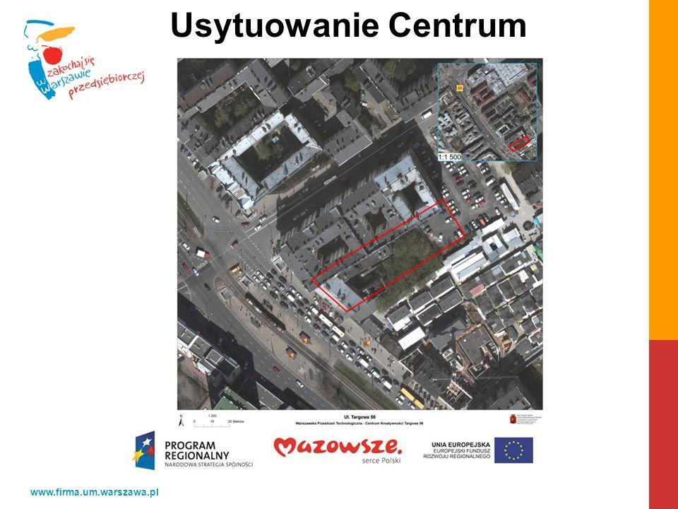 www.firma.um.warszawa.pl Usytuowanie Centrum