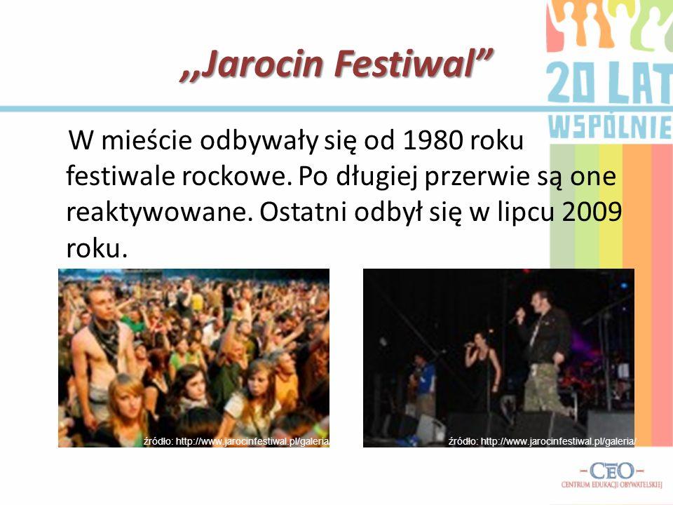 ,,Jarocin Festiwal W mieście odbywały się od 1980 roku festiwale rockowe. Po długiej przerwie są one reaktywowane. Ostatni odbył się w lipcu 2009 roku