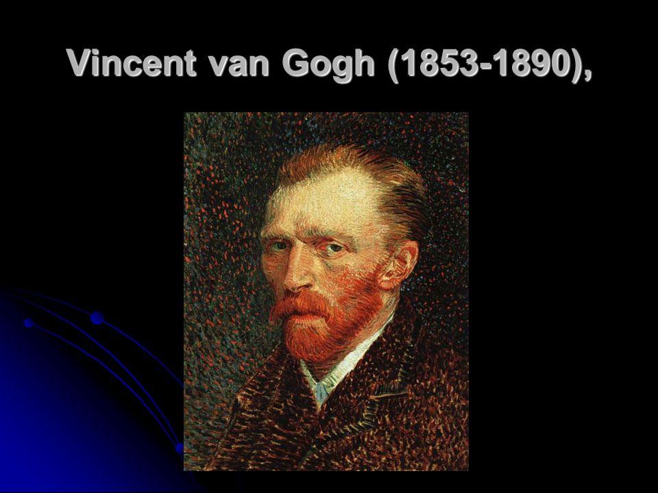 Vincent van Gogh (1853-1890),