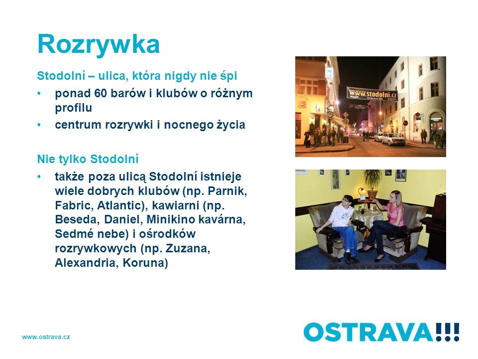 Rozrywka Stodolní – ulica, która nigdy nie śpi ponad 60 barów i klubów o różnym profilu centrum rozrywki i nocnego życia Nie tylko Stodolní także poza