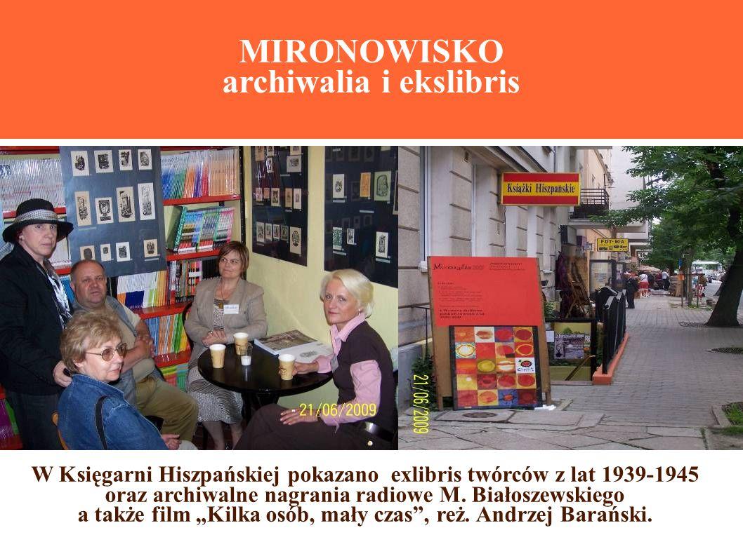 MIRONOWISKO archiwalia i ekslibris W Księgarni Hiszpańskiej pokazano exlibris twórców z lat 1939-1945 oraz archiwalne nagrania radiowe M.