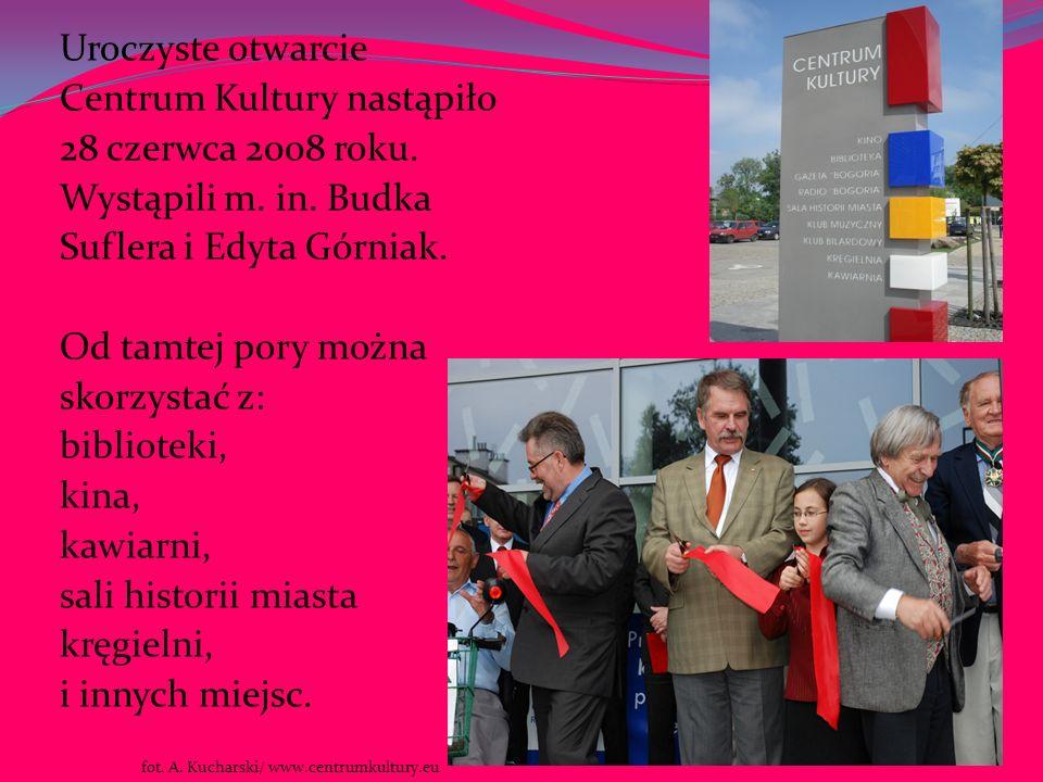 Uroczyste otwarcie Centrum Kultury nastąpiło 28 czerwca 2008 roku. Wystąpili m. in. Budka Suflera i Edyta Górniak. Od tamtej pory można skorzystać z:
