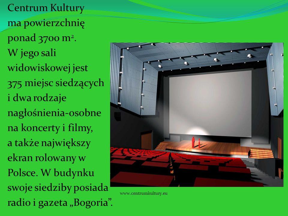 Centrum Kultury ma powierzchnię ponad 3700 m 2. W jego sali widowiskowej jest 375 miejsc siedzących i dwa rodzaje nagłośnienia-osobne na koncerty i fi