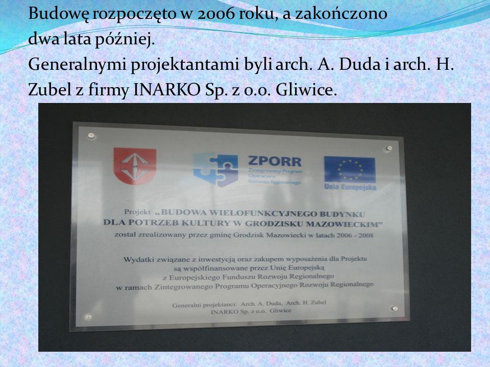 Budowę rozpoczęto w 2006 roku, a zakończono dwa lata później. Generalnymi projektantami byli arch. A. Duda i arch. H. Zubel z firmy INARKO Sp. z o.o.