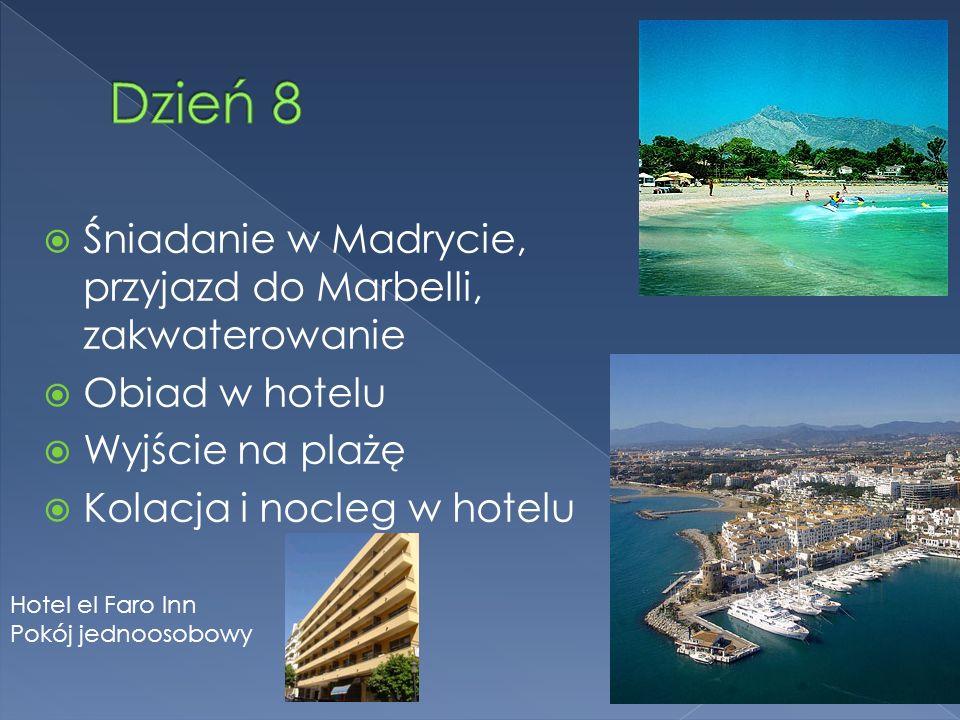 Śniadanie w Madrycie, przyjazd do Marbelli, zakwaterowanie Obiad w hotelu Wyjście na plażę Kolacja i nocleg w hotelu Hotel el Faro Inn Pokój jednoosobowy