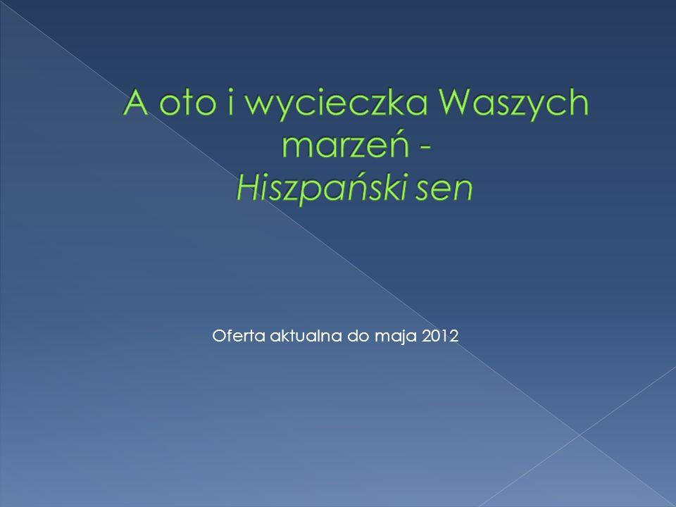 Oferta aktualna do maja 2012