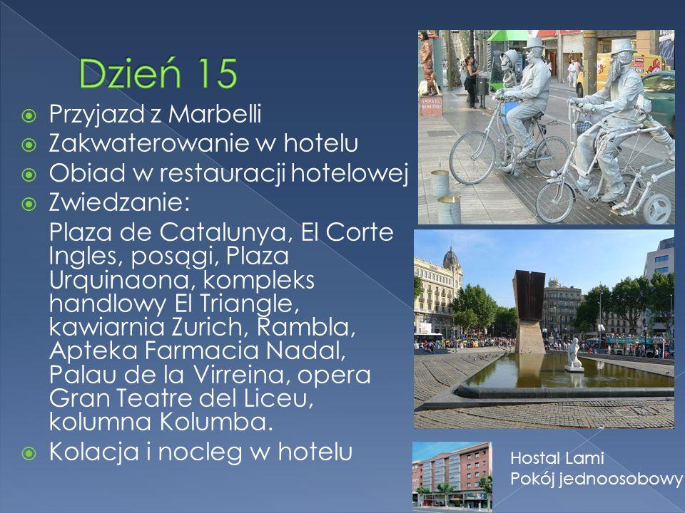 Przyjazd z Marbelli Zakwaterowanie w hotelu Obiad w restauracji hotelowej Zwiedzanie: Plaza de Catalunya, El Corte Ingles, posągi, Plaza Urquinaona, kompleks handlowy El Triangle, kawiarnia Zurich, Rambla, Apteka Farmacia Nadal, Palau de la Virreina, opera Gran Teatre del Liceu, kolumna Kolumba.