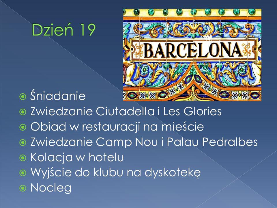 Śniadanie Zwiedzanie Ciutadella i Les Glories Obiad w restauracji na mieście Zwiedzanie Camp Nou i Palau Pedralbes Kolacja w hotelu Wyjście do klubu na dyskotekę Nocleg