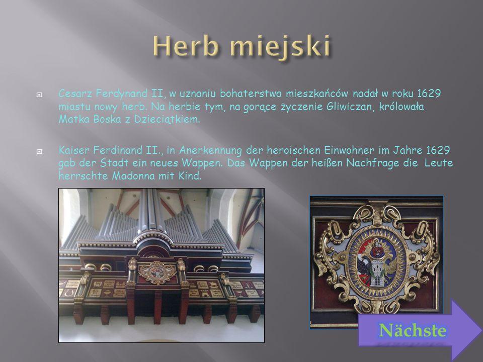 Cesarz Ferdynand II, w uznaniu bohaterstwa mieszkańców nadał w roku 1629 miastu nowy herb.