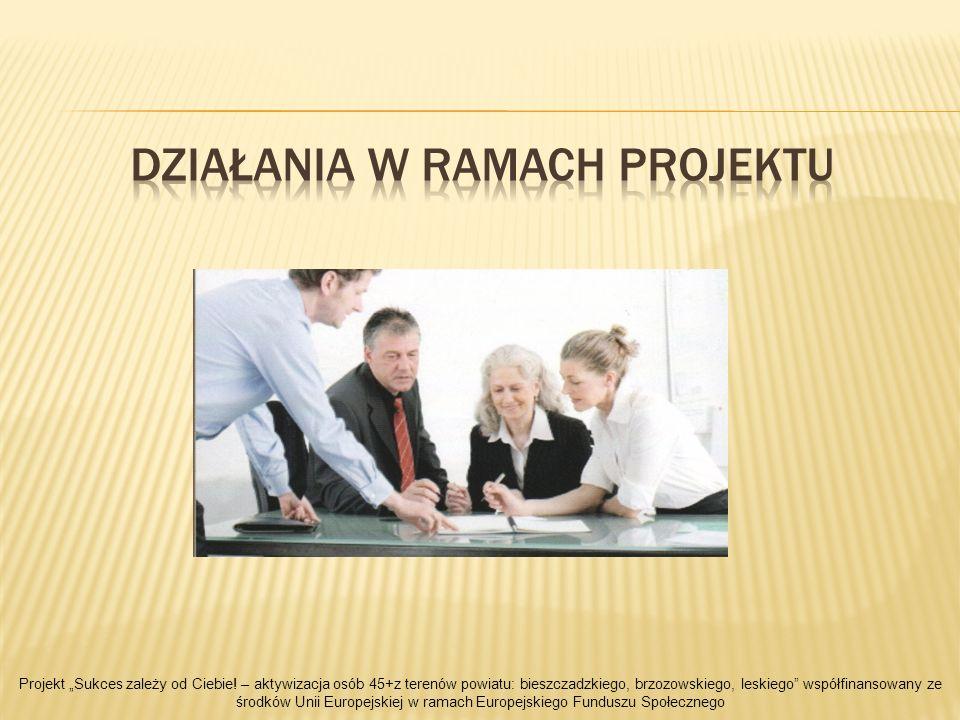 Udział w projekcie obejmował uczestnictwo w następujących działaniach projektowych: wsparcie psychologiczne (2 godziny) indywidualne poradnictwo zawodowe (4 godziny- 2 sesje po 2 godziny) grupowe poradnictwo zawodowe (40 godzin) Projekt Sukces zależy od Ciebie.
