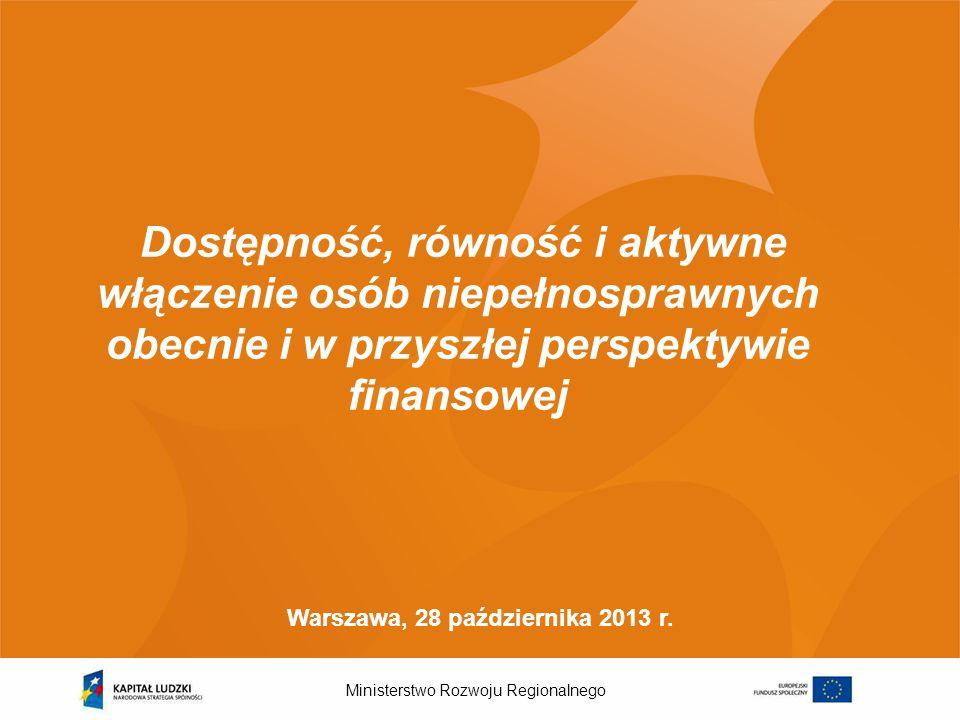 Ministerstwo Rozwoju Regionalnego 2 Dotychczasowe wsparcie osób niepełnosprawnych z EFS Liczba osób niepełnosprawnych w Polsce: ok.
