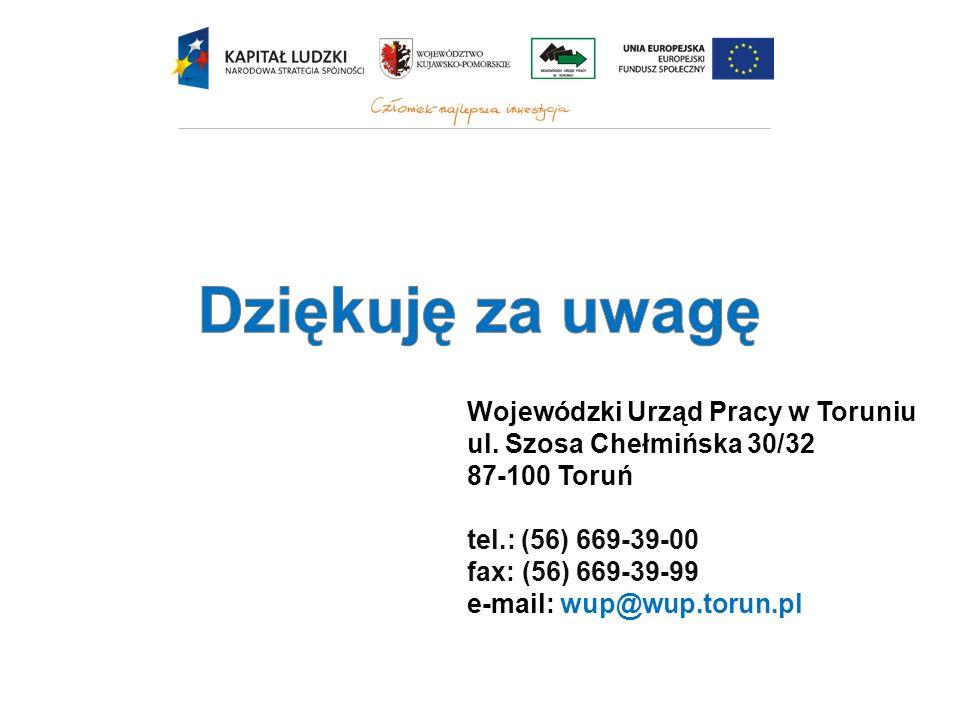 Wojewódzki Urząd Pracy w Toruniu ul. Szosa Chełmińska 30/32 87-100 Toruń tel.: (56) 669-39-00 fax: (56) 669-39-99 e-mail: wup@wup.torun.pl
