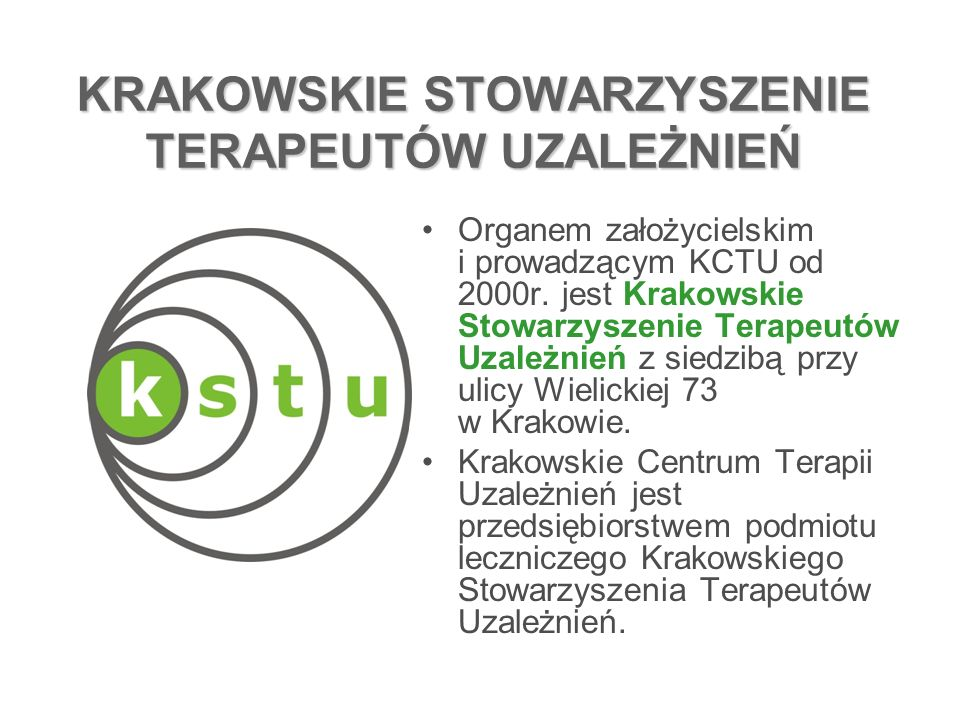 KRAKOWSKIE CENTRUM TERAPII UZALEŻNIEŃ OŚRODEK PSYCHOTERAPII UZALEŻNIEŃ I WSPÓŁUZALEŻNIENIA (OPUiW) OŚRODEK PSYCHOTERAPII UZALEŻNIEŃ I WSPÓŁUZALEŻNIENIA (OPUiW) AMBULATORIUM ODDZIAŁ DZIENNY ul.Wielicka 73 Kraków OŚRODEK PSYCHOTERAPII DDA (OPDDA) OŚRODEK PSYCHOTERAPII DDA (OPDDA) ul.